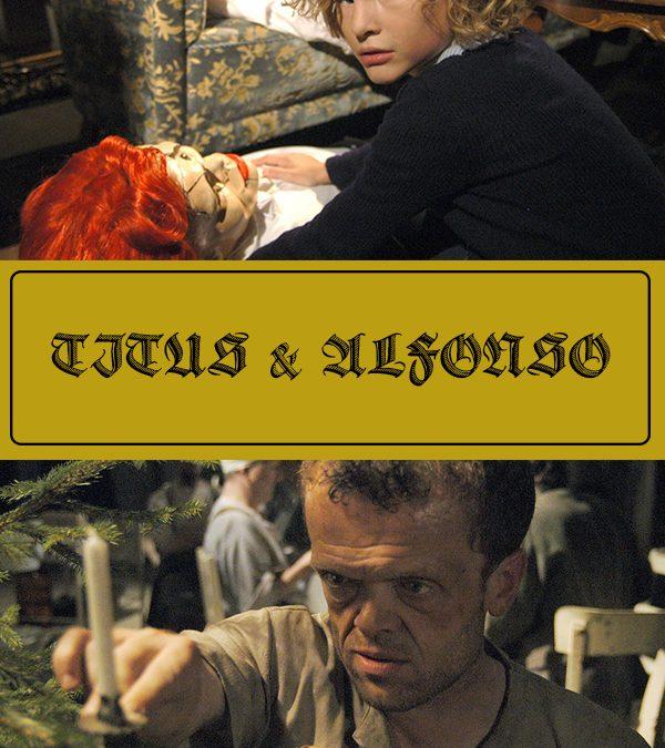 Titus & Alfonso