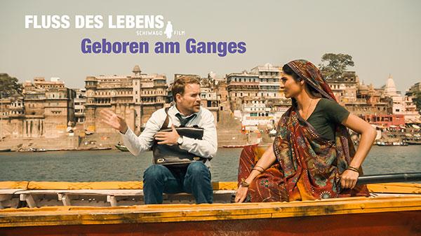 Fluss des Lebens – Kind des Ganges